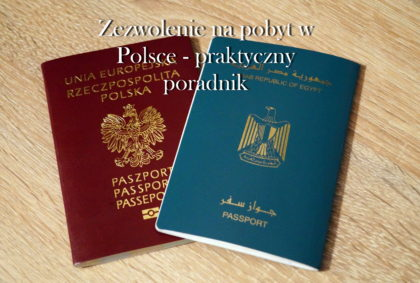 Zezwolenie na pobyt w Polsce – praktyczny poradnik