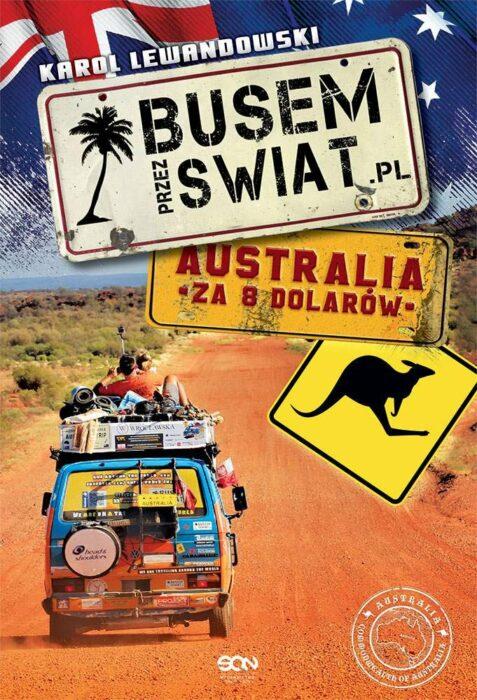 Busem przez świat. Australia za 8 dolarów – recenzja