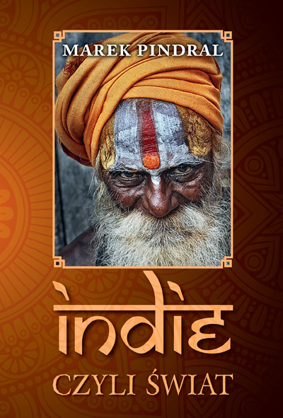 Indie czyli świat – recenzja książki Marka Pindrala